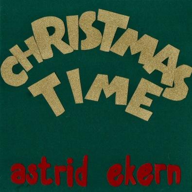 Cover Christmas Time_Astrid Ekern